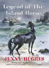 Legend of the Island Horse