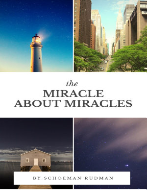 The Miracle About Miracles
