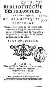 Bibliotheque des philosophes, alchimiques, ou hermétiques ...: tome quatriéme