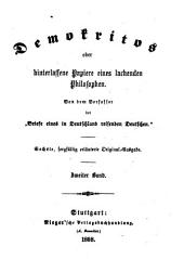 Demokritos oder Hinterlassene Papiere eines lachenden Philosophen: Band 2