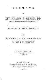 Sermons of Rev. Ichabod S. Spencer: Volume 1