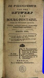 De wezenlykheyd van het ontwerp van Bourg-Fontaine, door de uitvoering betoond