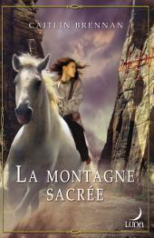 La montagne sacrée: T3 - La magie blanche