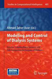 Modeling and Control of Dialysis Systems: Volume 2: Biofeedback Systems and Soft Computing Techniques of Dialysis