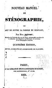 Nouveau manuel de sténographie; ou, Art de suivre la parole en écrivant