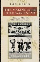 The Making of the Cold War Enemy PDF