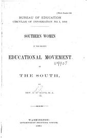Southern Women in the Recent Educational Movement in the South: Issues 1-2
