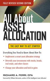 All About Asset Allocation, Second Edition: Edition 2