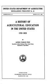 A History of Agricultural Education in the United States: 1785-1925
