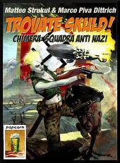 Trovate Skuld!: Chimera: Squadra Anti Nazi