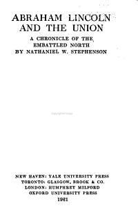 Abraham Lincoln and the Union  a Chroniclae of the Embattled North PDF