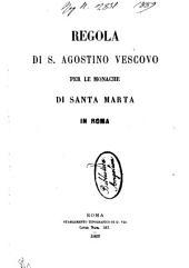 Regola di s. Agostino vescovo per le monache di Santa Marta in Roma