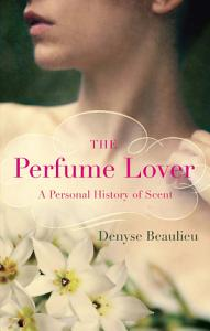 The Perfume Lover Book