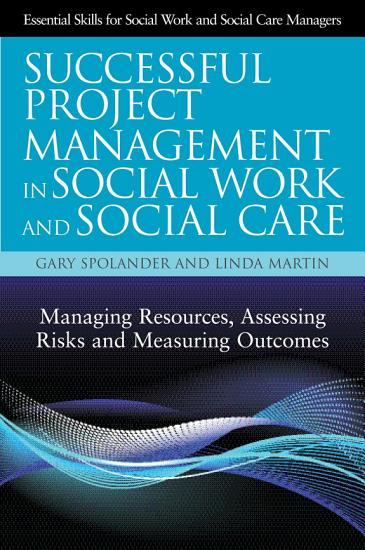 Successful Project Management in Social Work and Social Care PDF