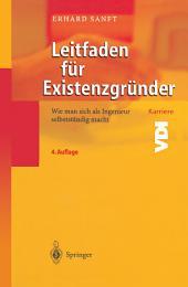 Leitfaden für Existenzgründer: Wie man sich als Ingenieur selbstständig macht, Ausgabe 4