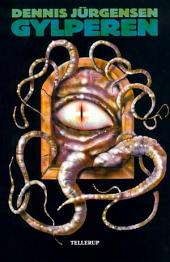 Cthulhu-mytologi #2: Gylperen