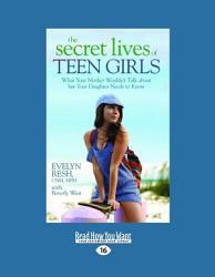 The Secret Lives Of Teen Girls Book PDF