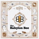 The Sacred Texts of the Babylon Bee PDF