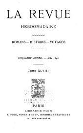 La Revue hebdomadaire: Volume5,Partie5