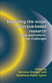 Extending the Scope of Corpus-based Research: New Applications, New Challenges