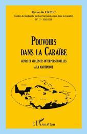 Pouvoirs dans la Caraïbe: Genre et violences interpersonnelles à la Martinique