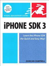 iPhone SDK 3: Visual QuickStart Guide
