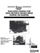 Evaluation Findings for Oiles Multiple Viscous Shear Damper: Technical Evaluation Report