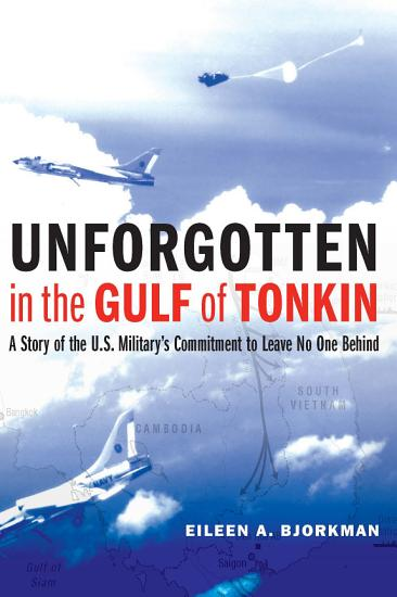 Unforgotten in the Gulf of Tonkin PDF