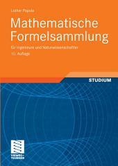 Mathematische Formelsammlung: für Ingenieure und Naturwissenschaftler, Ausgabe 10