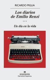 Los diarios de Emilio Renzi (III): Un año en la vida