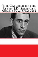 The Catcher in the Rye by J d  Salinger Summary   Analysis PDF