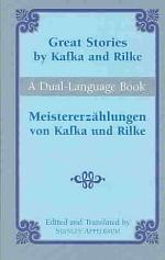 Great Stories by Kafka and Rilke