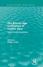 The Bronze Age Civilization of Central Asia