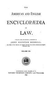 The American and English Encyclopedia of Law: Volume 20