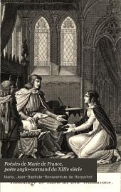 Poésies de Marie de France, poète anglo-normand du XIIIe siècle: ou, Recueil de lais, fables et autres productions de cette femme célèbre, Volume2