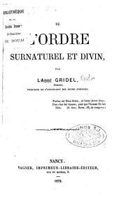 De l'ordre surnaturel et divin