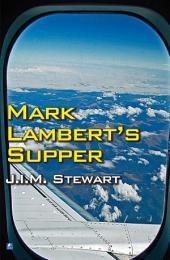 Mark Lambert's Supper