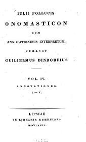 Onomasticon: cum annotationibus interpretum. Annotationes I - V, Τόμος 4