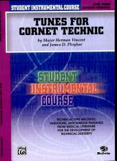 Student Instrumental Course: Tunes for Cornet Technic, Level III