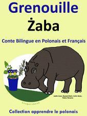 Conte Bilingue en Polonais et Français: Grenouille - Żaba