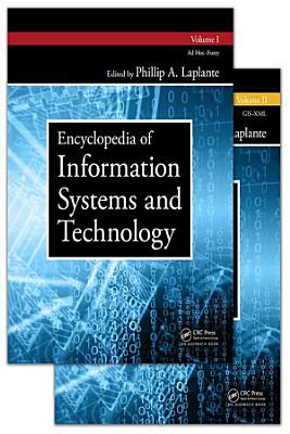 Encyclopedia of Information Systems and Technology   Two Volume Set
