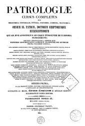 Patrologiae latina cursus completus ... series prima: Volume 9