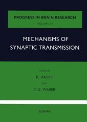 Mechanisms of Synaptic Transmission