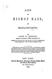 Life of Bishop Bass, of Massachusetts