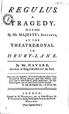 Regulus  A Tragedy    By Mr  Havard