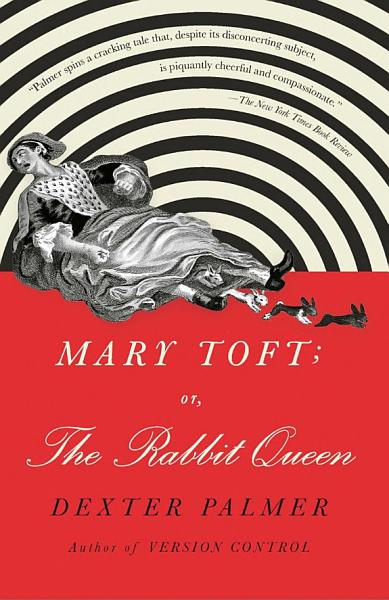 Download Mary Toft  Or  the Rabbit Queen Book