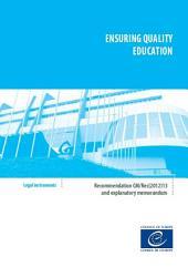 Ensuring quality education - Recommendation CM/Rec(2012)13 and explanatory memorandum
