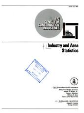 1977 census of construction industries: Industry and area statistics