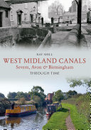 West Midland Canals Through Time