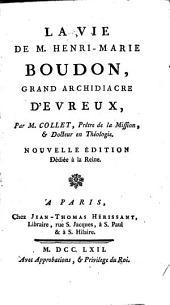 La vie de Henri-Marie Boudon, grand archidiacre d'Evreux